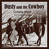 Coming Home: Dusty and the Cowboy, Book 3 | T.W. Lawrence