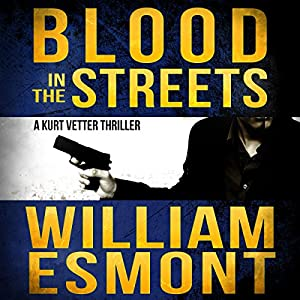 Blood in the Streets: An International Conspiracy Thriller Audiobook
