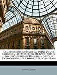 Des Beaux-Arts En Italie: Au Point de...