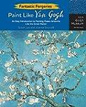 Fantastic Forgeries: Paint Like Van Gogh