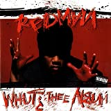 Redman Whut? Thee Album