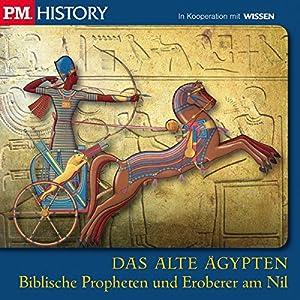 Biblische Propheten und Eroberer am Nil (P.M. History - Das alte Ägypten) Hörbuch