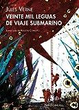 20.000 leguas de viaje submarino (Ilustrados) (Spanish Edition)