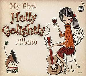 My First Holly Golightly Album
