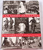 img - for An American Village: The Light at the North End of the Tunnel book / textbook / text book