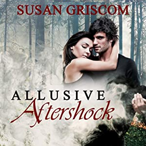 Allusive Aftershock | [Susan Griscom]