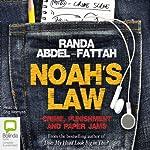 Noah's Law | Randa Abdel-Fattah
