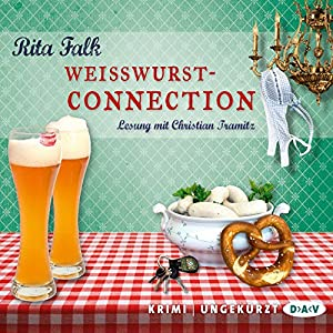 Weißwurstconnection (Franz Eberhofer 8) Hörbuch