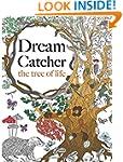 Dream Catcher: the tree of life: An e...