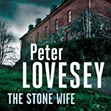 The Stone Wife: A Peter Diamond Mystery Audiobook by Peter Lovesey Narrated by Michael Tudor Barnes