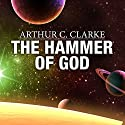 The Hammer of God Audiobook by Arthur C. Clarke Narrated by Jonathan Davis