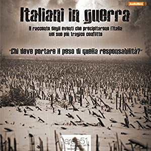 Italiani in guerra [Italians at War] Audiobook
