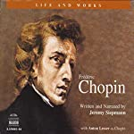 The Life and Works of Frédéric Chopin | Jeremy Siepmann