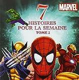 7 histoires pour la semaine Marvel : Tome 2