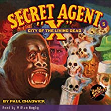 Secret Agent X #5 June, 1934 Audiobook by Brant House, Paul Chadwick,  Radio Archives Narrated by Milton Bagby