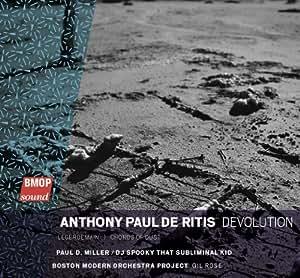 Anthony Paul De Ritis: Devolution