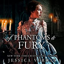 Of Phantoms and Fury (       UNABRIDGED) by Jessica Verday Narrated by Brittany Pressley
