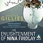 The Enlightenment of Nina Findlay | Andrea Gillies