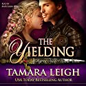 The Yielding: Age of Faith, Book 2 Audiobook by Tamara Leigh Narrated by Mary Sarah Agliotta