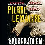 Brudekjolen | Pierre Lemaitre