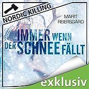 Immer wenn der Schnee fällt (Nordic Killing) | Marit Reiersgård