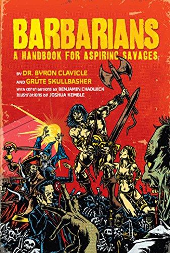 Barbarians: A Handbook for Aspiring Savages