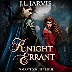 Knight Errant: A Highland Passage Novel, Book 2 | J.L. Jarvis