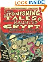 Lio's Astonishing Tales: From the Haunted Crypt of Unknown Horrors (Lio Collection)