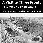 A Visit to Three Fronts   Arthur Conan Doyle