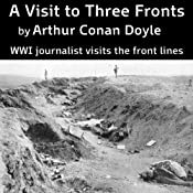 A Visit to Three Fronts | [Arthur Conan Doyle]