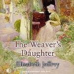 The Weaver's Daughter | Elizabeth Jeffrey