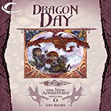 Dragon Day: Dragonlance: The New Adventures: Dragon Quartet, Book 2 Audiobook by Stan Brown Narrated by Eliza Foss