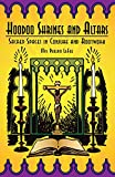 img - for Hoodoo Shrines and Altars: Sacred Spaces in Conjure and Rootwork book / textbook / text book