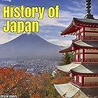 History of Japan Hörbuch von Chase Bailey Gesprochen von: Sean Lenhart