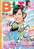 B.L.T.福岡広島版 2014年 11月号 [雑誌]
