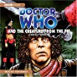 """Doctor Who"" and the Creature from the Pit (Classic Novels)"