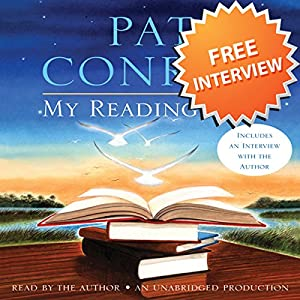 An Interview with Pat Conroy, Author of My Reading Life Speech