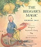 The Beggar's Magic: A Chinese Tale