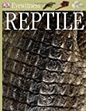 Reptile (Eyewitness) (0789457865) by Colin McCarthy
