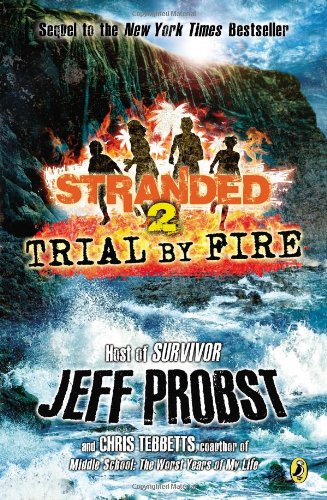 Trial by Fire (Stranded)