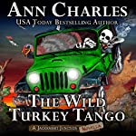 The Wild Turkey Tango: Jackrabbit Junction Humorous Mystery   Ann Charles