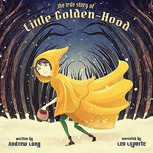 The True History of Little Golden-hood | [Andrew Lang]