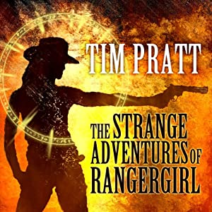 The Strange Adventures of Rangergirl Audiobook