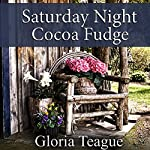 Saturday Night Cocoa Fudge | Gloria Teague