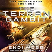 The Terran Gambit: The Pax Humana Saga, Book 1 | [Endi Webb]