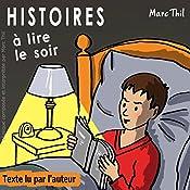Histoires à lire le soir 1 | Marc Thil