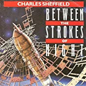 Between the Strokes of Night | [Charles Sheffield]