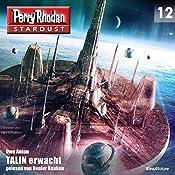 TALIN erwacht (Perry Rhodan Stardust 12) | Uwe Anton