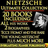 Image of NIETZSCHE COMPLETE WORKS COLLECTION 20+ BOOKS and BIOGRAPHY - Including Zarathustra, Wagner, Twilight, Gay Science, Morals, Antichrist, Beyond Good and Evil, Birth of Tragedy, Ecce Homo