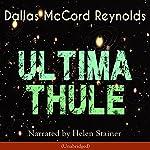 Ultima Thule | Dallas McCord Reynolds